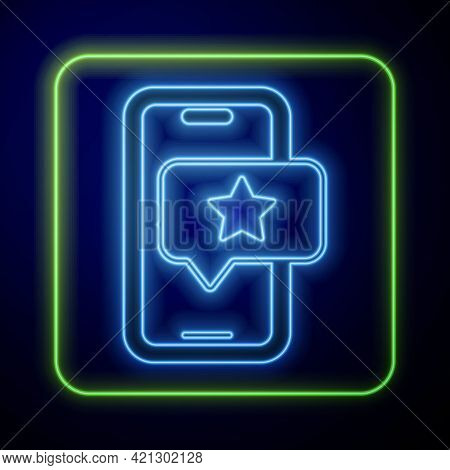 Glowing Neon Mobile Phone With Review Rating Icon Isolated On Blue Background. Concept Of Testimonia