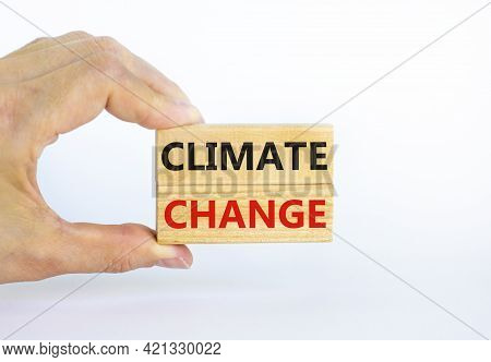 Climate Change Symbol. Wooden Blocks With Words 'climate Change' On Beautiful White Background. Busi
