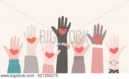 Raised Hands Volunteering. Charity Partnership Concept. Multiracial Hands With Hearts Reaching Up