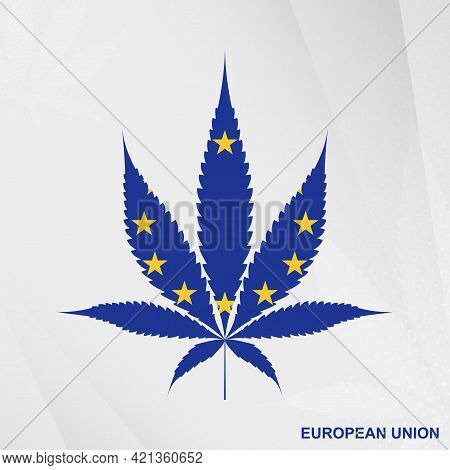 Flag Of European Union In Marijuana Leaf Shape. The Concept Of Legalization Cannabis In European Uni