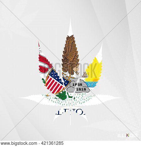 Flag Of Illinois In Marijuana Leaf Shape. The Concept Of Legalization Cannabis In Illinois. Medical