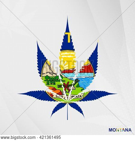 Flag Of Montana In Marijuana Leaf Shape. The Concept Of Legalization Cannabis In Montana. Medical Ca