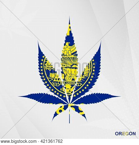 Flag Of Oregon In Marijuana Leaf Shape. The Concept Of Legalization Cannabis In Oregon. Medical Cann