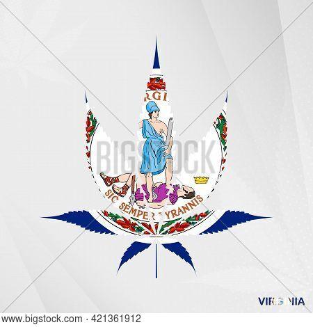 Flag Of Virginia In Marijuana Leaf Shape. The Concept Of Legalization Cannabis In Virginia. Medical
