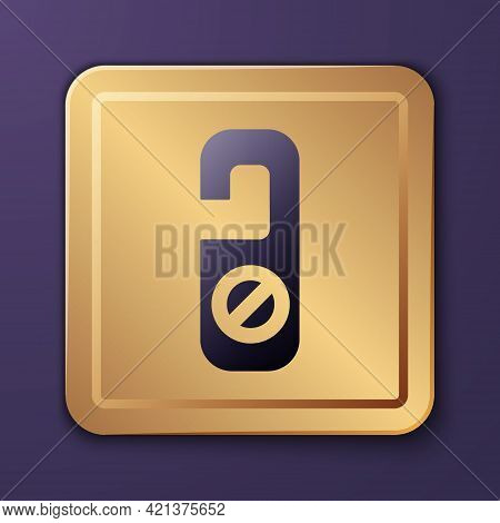 Purple Please Do Not Disturb Icon Isolated On Purple Background. Hotel Door Hanger Tags. Gold Square
