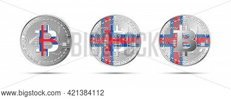 Three Bitcoin Crypto Coins With The Flag Of Faroe Islands. Money Of The Future. Modern Cryptocurrenc