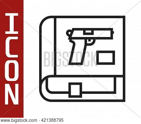 Black Line Book With Pistol Or Gun Icon Isolated On White Background. Police Or Military Handgun. Sm