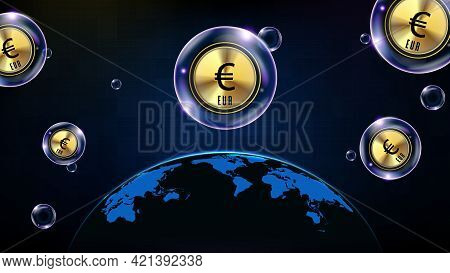 Abstract Background Of Futuristic Technology Bubble Glowing Eur Euro Currency