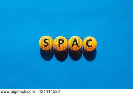 Spac, Special Purpose Acquisition Company Symbol. Orange Table Tennis Balls With The Word 'spac, Spe