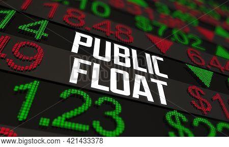 Public Float Outstanding Shares Stock Market Buy Sell Price 3d Illustration