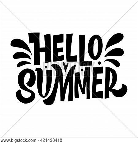 Hand Drawn Lettering Composition Of Hello Summer With Doodle Sun. Handwritten Calligraphy Design. Bl
