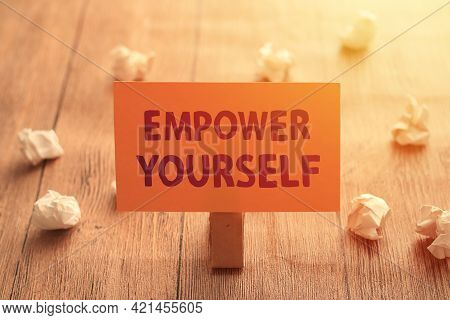 Empower Yourself, Text Words Typography Written On Paper, Success  Life And Business Motivational In