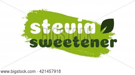 Stevia Leaves Symbol. Natural Organic Stevia Sweetener Substitute Isolated On White Background. Eco