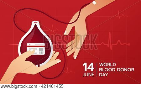 World Blood Donor Day - The Donated Blood Is Taken From The Donor Arm Into Drop Shaped Blood Bag Wit