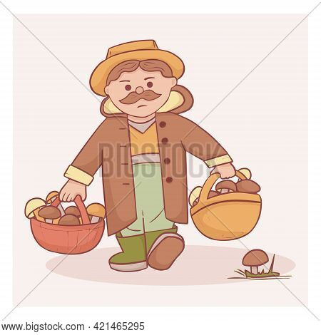 Cute Mushroom Picker Character. Grandfather With Two Baskets Of Various Mushrooms. Color Vector Flat
