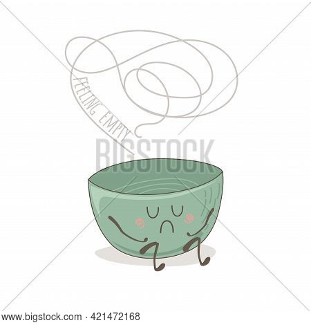 Cute Drawing Of Sad Empty Bowl A White Background. Vector Cartoon Kawaii Ramen, Rice Or Poke Bowl. A