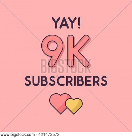 Yay 9k Subscribers Celebration, Greeting Card For 9000 Social Subscribers.