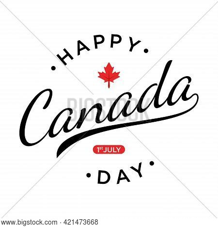 Happy Canada Day Lettering Design With Red Maple Leaf Vector Image. Vector Illustration Eps.8 Eps.10