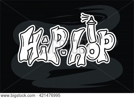 Vector Illustration Of Hip Hop Isolated Lettering With A Spray For Banner, Poster, Dance Studio Adve