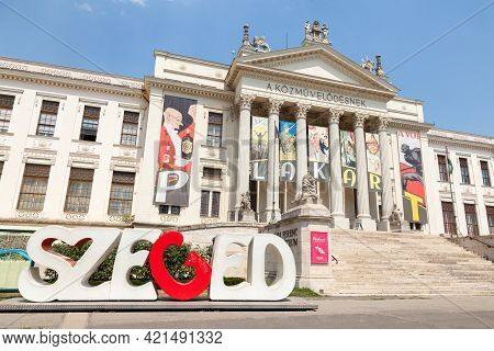 Szeged; Hungary - July 21, 2017: Szeged Logo On Sign In Front Of Mora Ferenc Museum. It's The Main M