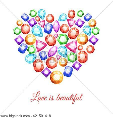 Colorful Gemstones In Heart Shape With Love Is Beautiful Lettering Vector Illustration
