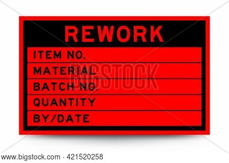 Square Red Color Label Banner With Headline In Word Rework And Detail On White Background For Indust