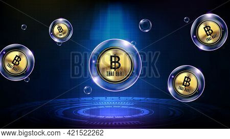 Abstract Background Of Futuristic Technology Bubble Glowing Thai Baht Thb Currency