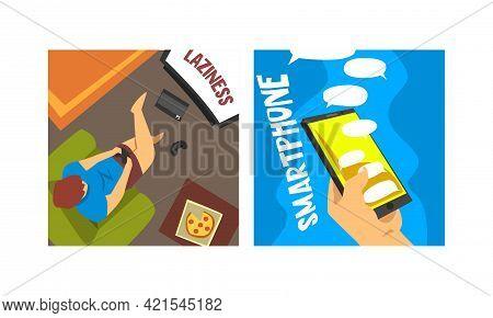 Bad Habits And Addiction Set, Laziness And Smartphone Addiction Cartoon Vector Illustration