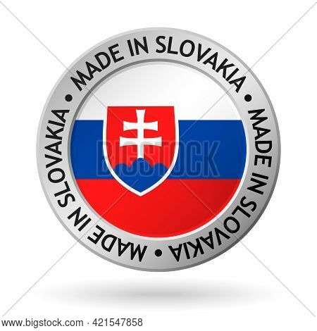 Vector Silver Sign With Flag Of The Slovakia And Sign Made In Slovakia