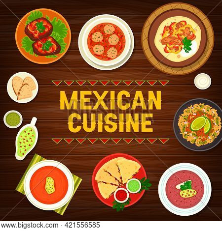 Mexican Food Restaurant Meals Menu Cover With Meat And Vegetables Dishes. Salsa Bean, Meatball And C