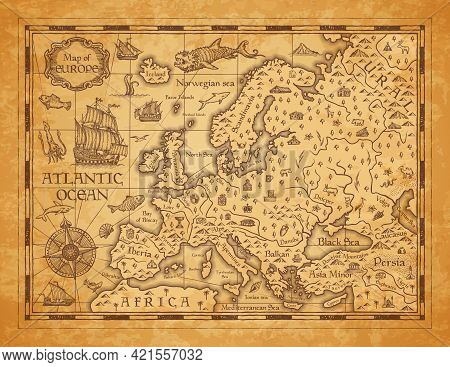 Vintage Map Of Europe, Vector Ancient Parchment With European Continent, Mountain Ranges, Rivers And