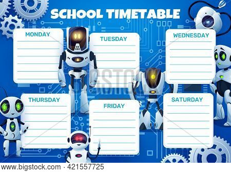 Education Timetable Schedule. Funny Robots And Gears, Futuristic Androids, Future Machines With Arti