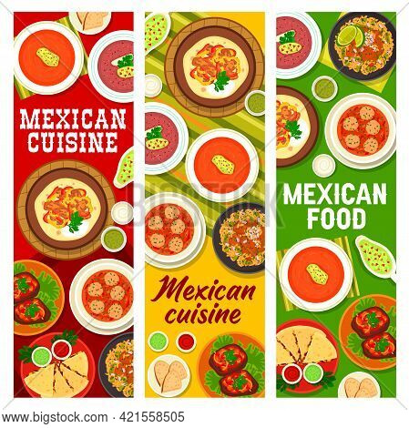 Mexican Cuisine Meals With Meat And Sauces Banners. Beefsteak With Peppers, Meatball, Tomato Chili A