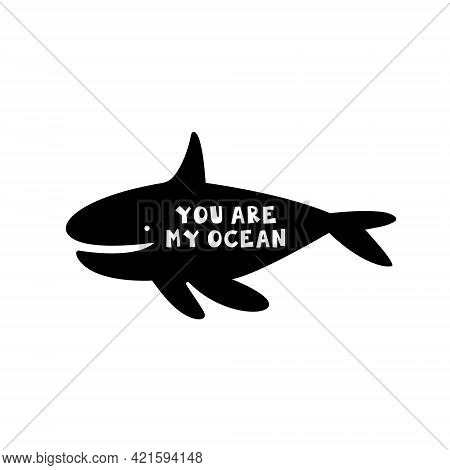 Killer Whale. Underwater Creature, Animal. Black Silhouette With Lettering. Cut Board Template.