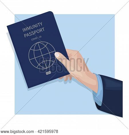 Hand Holding Vaccination Passport Covid 19 For Foreigners. Medical Document Or Health Passport