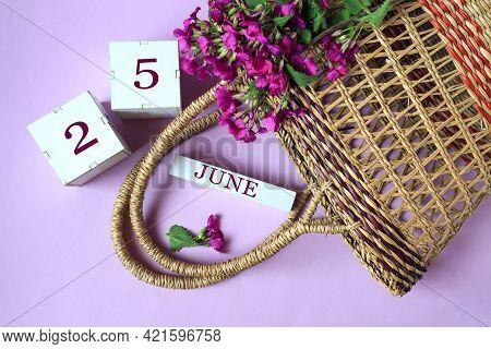 Calendar For June 25: Cubes With The Number 25 , The Name Of The Month Of June In English, A Wicker