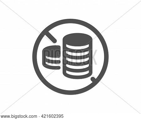 No Cash Simple Icon. Tax Free Sign. Coins Money Symbol. Classic Flat Style. Quality Design Element.