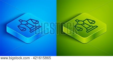 Isometric Line Scales Of Justice Icon Isolated On Blue And Green Background. Court Of Law Symbol. Ba