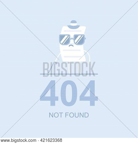 404 Not Found Vector Flat Concept Illustration With Blind Page Character In Sunglasses And Wooden Ca