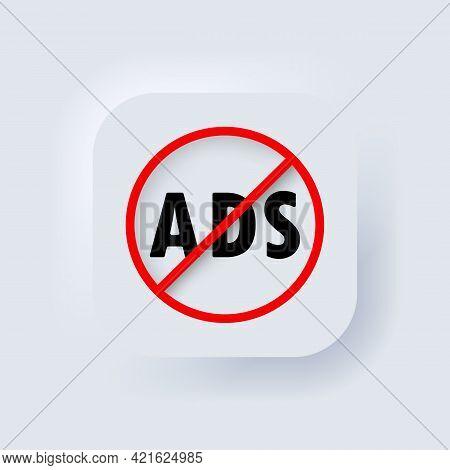 Ad Blocker Icon. No Ads Icons. Vector. Neumorphic Ui Ux White User Interface Web Button. Neumorphism
