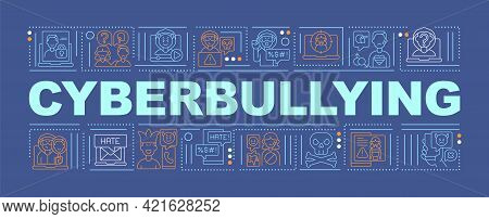 Cyberbullying Word Concepts Banner. Harassing People Through Internet. Cyber Humiliation. Infographi