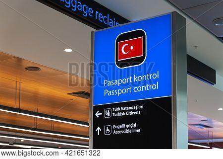 Turkey Istanbul 2021-03-11 Turkish Passport Control, Information Board With National Flag