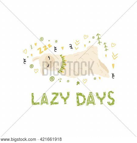 The Sleeping Llama. Cute Lazy Animal. A Pattern With A Lama And An Inscription. Lettering. The Anima