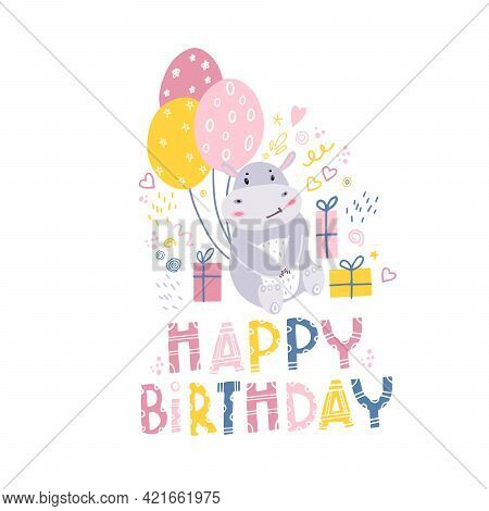 Birthday Of The Hippo. Children's Print On Clothes, Fabrics With A Small Hippo, Balloons And Gifts.
