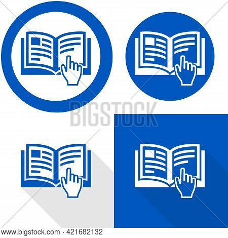 Refer To Instruction Manual Sign. Vector Illustration Of Circular Blue Sign With Open Book And Infor