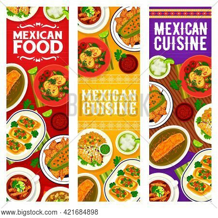 Mexican Food, Mexico Cuisine Dishes And Traditional Meals, Vector Banners. Latin America Cuisines, M