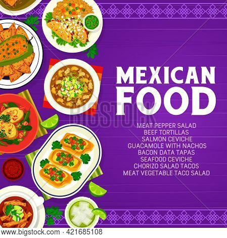 Mexican Cuisine Food Menu Cover With Dishes And Meals On Table, Vector. Mexican Food And Mexico Cuis