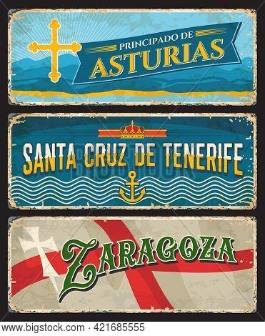 Spain Zaragoza, Santa Cruz De Tenerife Island And Asturias Metal Plates And Rusty Signs, Vector. Spa