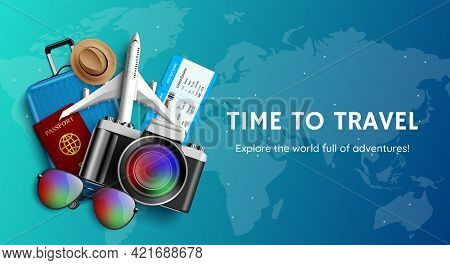Travel Time Vector Banner Design. Time To Travel Explore The World Text In World Map Background With