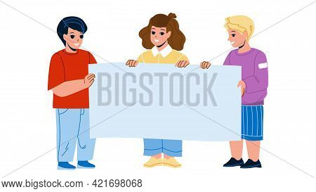 Kids With Blank Advertise Poster Together Vector. Boys And Girl Children Holding Advertising Poster